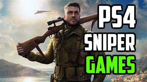 Top 5 PS4 Sniper Games 2017! - YouTube