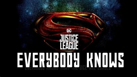 Justice League Opening Song - Everybody Knows [ Lyrics