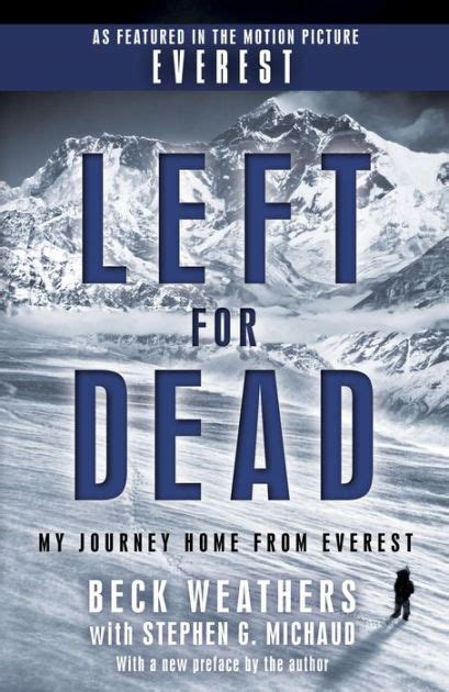 Left for Dead: My Journey Home from Everest by Beck