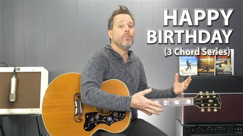 How to Play Happy Birthday on Guitar - 3 Chord Series